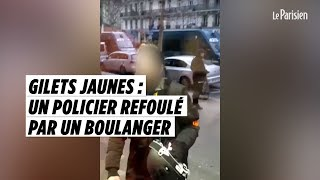 Gilets jaunes : un policier refoulé d'une boulangerie à Paris