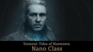 Nano Class   Torment: Tides of Numenera