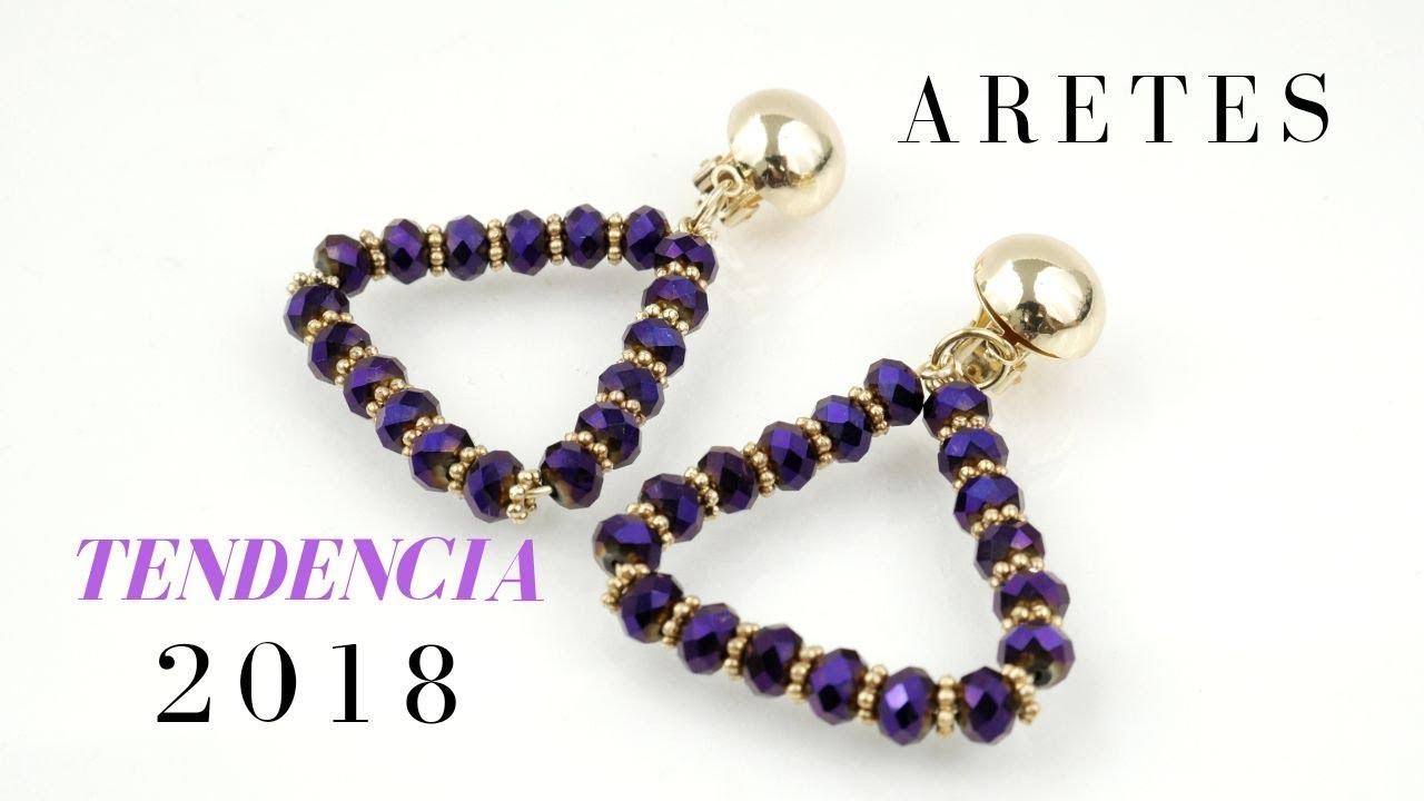 nuevo estilo 84de2 311ea ARETES TENDENCIA 2018!!! Con Cecy Love Bisuteria