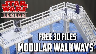 Star Wars Legion - Modular Walkways / Platforms - Free 3D Printable Files