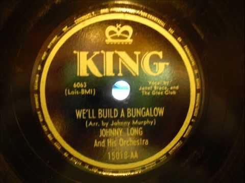 We´ll Build a Bungalow