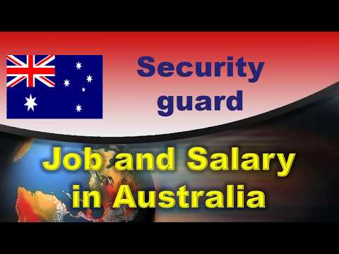 Security Guard Job And Salary In Australia - Jobs And Wages In Australia