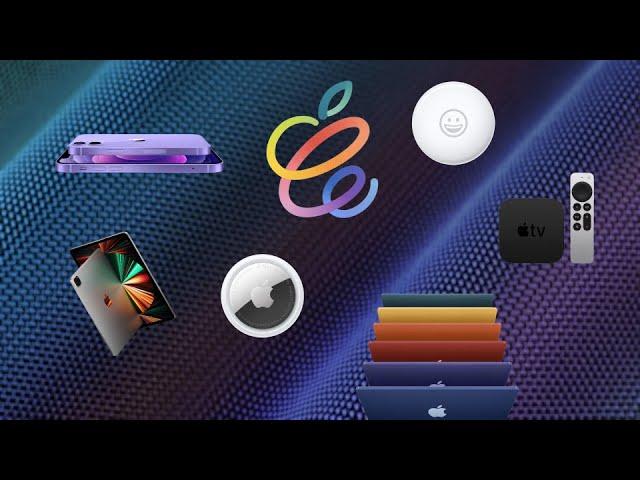Le-Récap: Keynote Apple d'avril 2021 (iPhone 12, AirTags, Apple TV, iMac & iPad Pro)