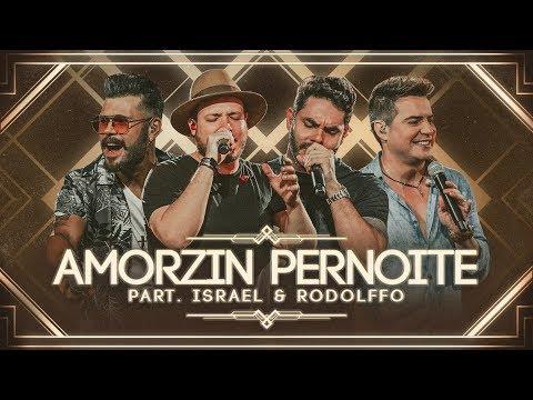 marcos-&-belutti---amorzin-pernoite-part.-israel-&-rodolffo-(cumpra-se)
