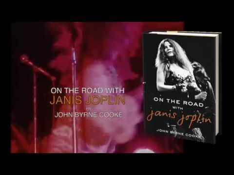 On the Road with Janis Joplin, John Byrne Cooke