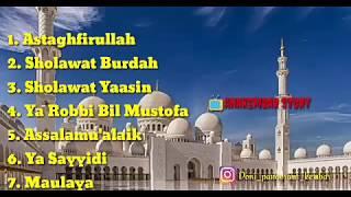7 Sholawat Merdu & terbaik sepanjang masa !! 😇😇