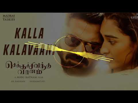 Kalla Kalavaani | Chekka Chivantha Vaanam | A.R. Rahman | Instrumental