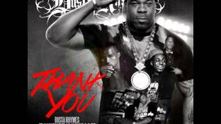 Busta Rhymes  -- Thank You feat  Q Tip, Kanye West & Lil Wayne