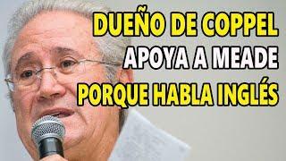 Dueño de las tiendas Coppel no apoya a Obrador! Quiere un presidente que hable Inglés