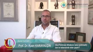 Akut Pankreas iltihabının (akut pankreatit) tanı ve tedavisinde neler yapılır?