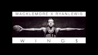 Wings by Macklemore x Ryan Lewis