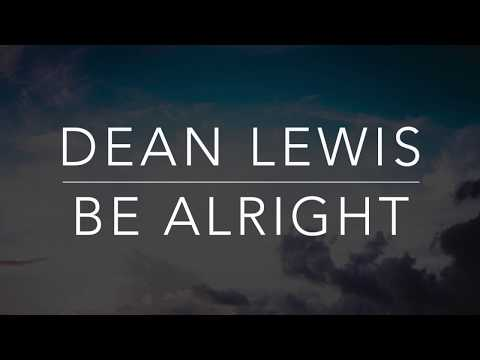 Dean Lewis - Be Alright (Lyrics/Tradução/Legendado)(HQ)