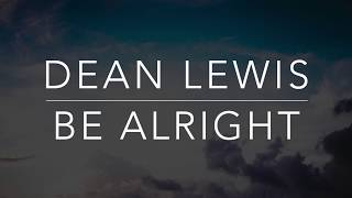 Gambar cover Dean Lewis - Be Alright (Lyrics/Tradução/Legendado)(HQ)