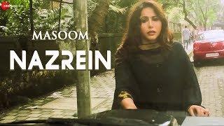 Nazrein | Masoom | Alia Khan Dar, Vriddhi Patwa & Ishan | Ankita Chauhan