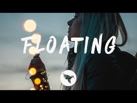 Alina Baraz feat. Khalid - Floating (Lyrics) filous Remix