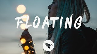 Alina Baraz feat. Khalid - Floating (Lyrics) filous Remix