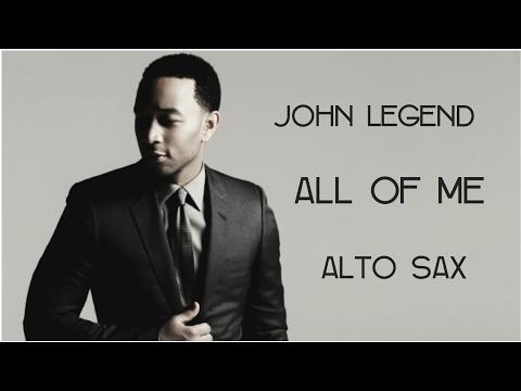 John Legend  All of Me  Alto Sax