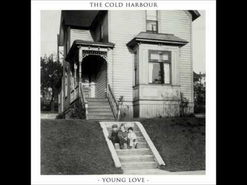 Young Love - The Cold Harbour