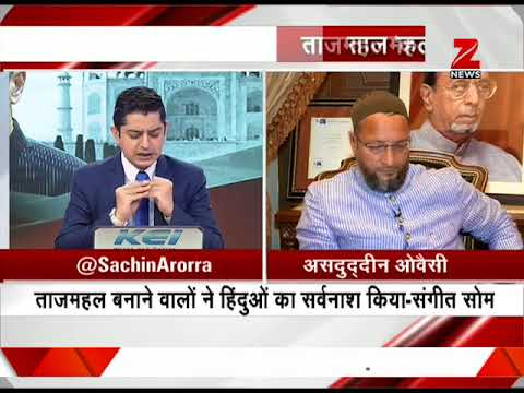 Exclusive interview with Asaduddin Owaisi on the Taj Mahal statement controversy