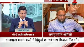 Exclusive interview with Asaduddin Owaisi on the Taj Mahal