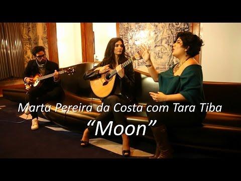 """Resultado de imagem para Marta Pereira da Costa & Tara Tiba - """"Moon"""""""
