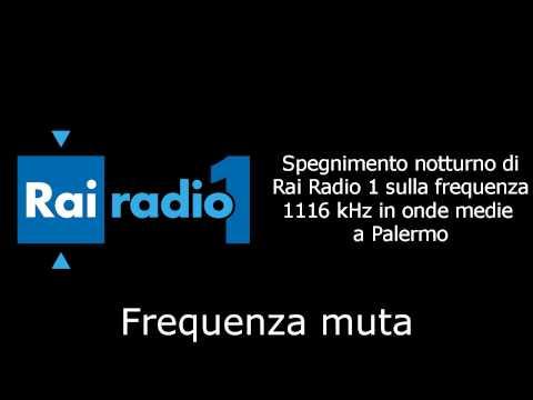 Spegnimento notturno Rai Radio 1 in Onde Medie (1116 kHz a Palermo)