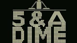 5 & A Dime- I