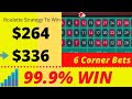 Roulette Win By 6 Corner Bets | Best Roulette Strategy to Win 2020 | Winning Roulette Every Spin