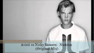 Avicii vs Nicky Romero - Nicktim (Original Mix)