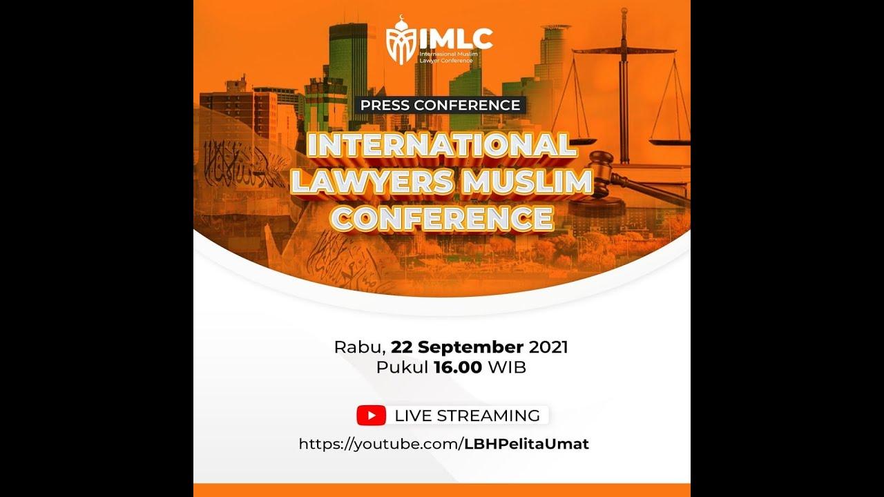 International Lawyer Muslim Conference | Press Conference
