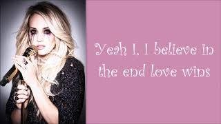 Carrie Underwood ~ Love Wins (Lyrics)