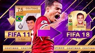 COUTINHO DE FIFA 11 A FIFA 18 !!! TODAS SUS CARTAS DE FIFA