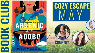 May Cozy Escape Book Club: Arsenic and Adobo by Mia P. Manansala