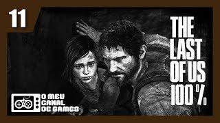 The Last of Us Remastered 100% - CAÇADORES - #11 [Dublado e Legendado em PT-BR]