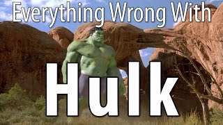 Everything Wrong With Hulk In 14 Minutes Or Less
