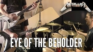 METALLICA - Eye Of The Beholder - Guitar & Drum Cover