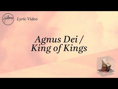 Hillsong Worship – Agnus Dei / King Of Kings