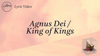 Download Agnus Dei / King of Kings [Official Lyric Video] - Hillsong Worship