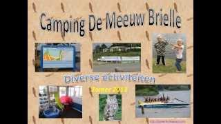 Camping de Meeuw Brielle Zomer 2013
