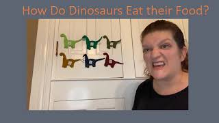 Tuesday Tales at Home - How Do Dinosaurs Eat Their Food?  1/26/2021