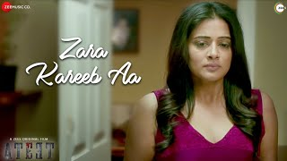 Zara Kareeb Aa - Ateet | Rajeev Khandelwal, Priyamani | Sonu Nigam & Yamini G, Harish S &  Shakeel A