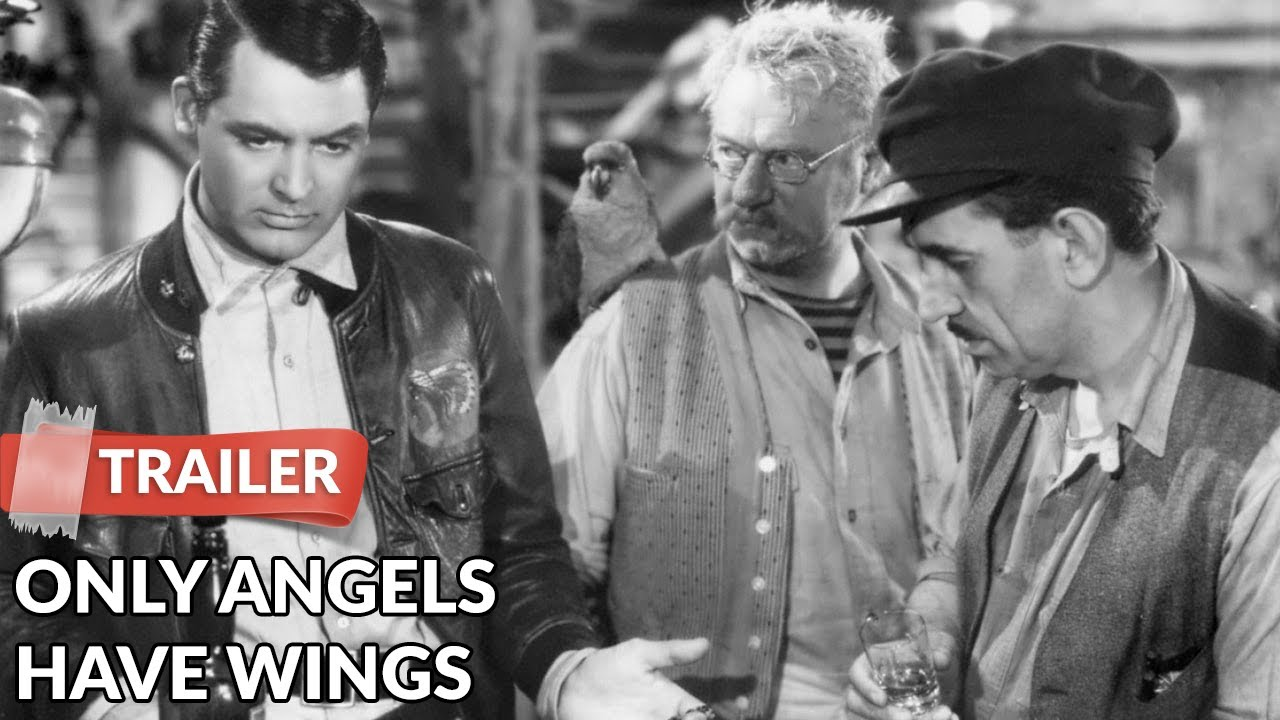 Only Angels Have Wings 1939 Trailer | Cary Grant