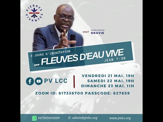 DES FLEUVES D'EAU VIVE COULERONT...