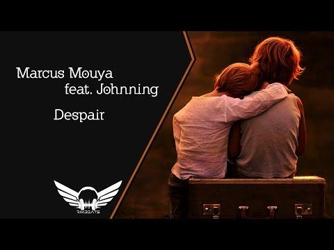 Marcus Mouya feat. Johnning - Despair (Radio Edit)