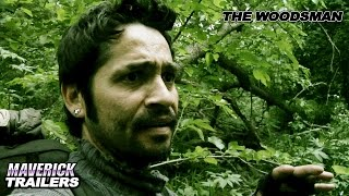 """""""The Woodsman"""" Official Trailer"""