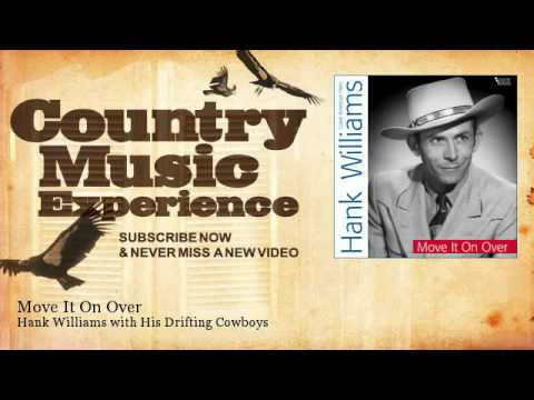 Hank Williams with His Drifting Cowboys - Move It On Over - Country Music Experience