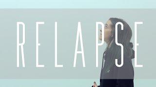 Смотреть клип Relapse - Anna Clendening
