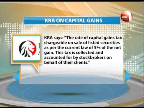 KRA maintains stockbrokers should collect capital gains tax