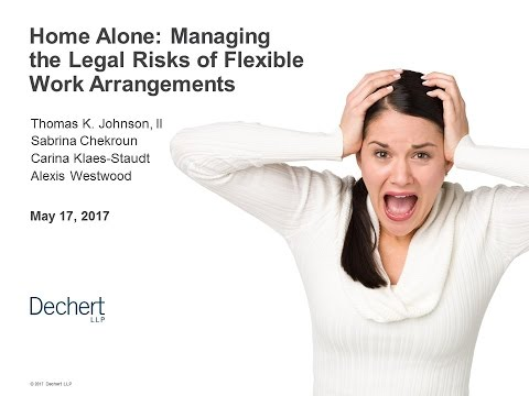 Home Alone: Managing the Legal Risks and Obligations of Flexible Work Arrangements
