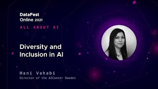 Hani Vahabi - Diversity and Inclusion in AI